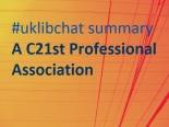 uklibchat summary image - C21st professional association